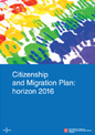 Citizenship and migration plan: horizon 2016