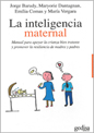 La inteligencia maternal